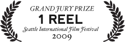 Grand Jury Prize: 1 Reel at SIFF